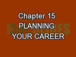 Chapter 15 PLANNING YOUR CAREER