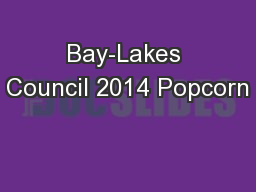 Bay-Lakes Council 2014 Popcorn