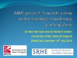 AIMS project: towards a new understanding of widening participation
