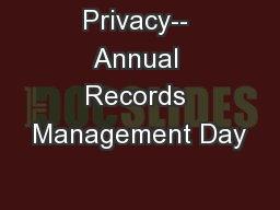 Privacy-- Annual Records Management Day
