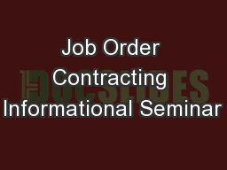 Job Order Contracting Informational Seminar