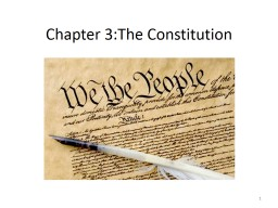 Chapter 3:The Constitution