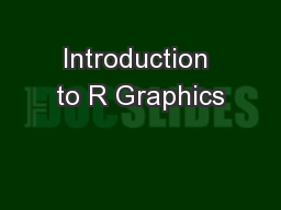 Introduction to R Graphics PowerPoint PPT Presentation