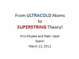 From  ULTRACOLD  Atoms to