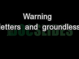 Warning  letters  and  groundless