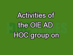 Activities of the OIE AD HOC group on