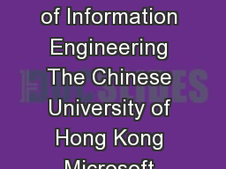 Guided Image Filtering Kaiming He  Jian Sun  and Xiaoou Tang Department of Information Engineering The Chinese University of Hong Kong Microsoft Research Asia Shenzhen Institutes of Advanced Technolog