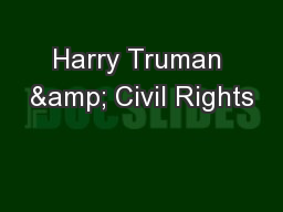 Harry Truman & Civil Rights