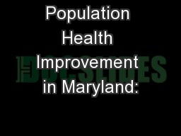 Population Health Improvement in Maryland:
