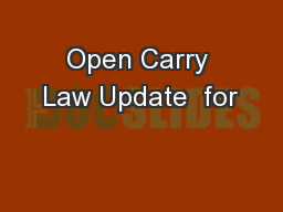 Open Carry Law Update  for