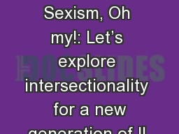 Ableism, Racism, Sexism, Oh my!: Let's explore intersectionality  for a new generation of IL