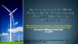 Sustainability of the Wind Turbine Blade Manufacturing Process: A Bio-based Alternative