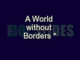 A World without Borders *