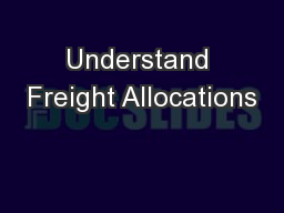 Understand Freight Allocations