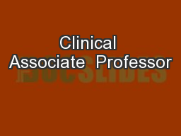 Clinical Associate  Professor