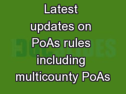 Latest updates on PoAs rules including multicounty PoAs