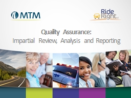 Quality Assurance:  Impartial Review, Analysis and Reporting