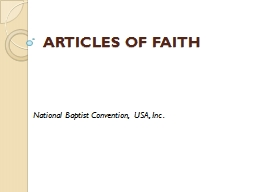 ARTICLES OF FAITH National Baptist Convention, USA, Inc.