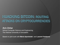 Hijacking Bitcoin:  Routing attacks on cryptocurrencies
