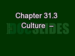 Chapter 31.3 Culture  –