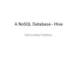 A  NoSQL  Database - Hive