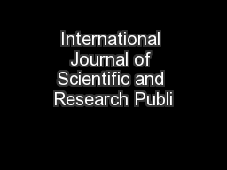 International Journal of Scientific and Research Publi