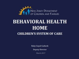 BEHAVIORAL HEALTH HOME CHILDREN'S SYSTEM OF CARE