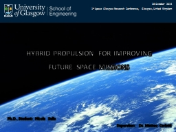 28 October 2014 1 st  Space Glasgow Research Conference, Glasgow, United Kingdom