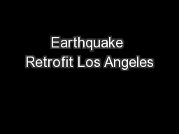 Earthquake Retrofit Los Angeles PowerPoint PPT Presentation