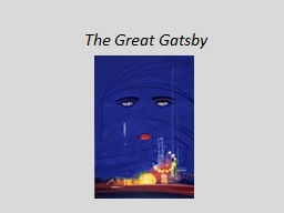 The Great Gatsby The  author