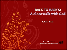 BACK TO BASICS: A close walk with