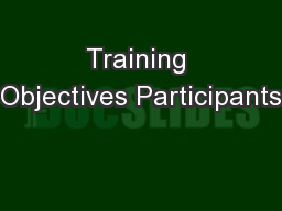 Training Objectives Participants