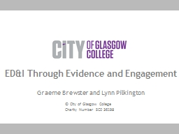 ED&I Through Evidence and Engagement