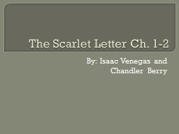 The Scarlet Letter Ch. 1-2