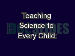 Teaching Science to Every Child: