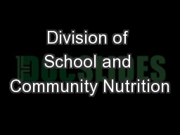 Division of School and Community Nutrition