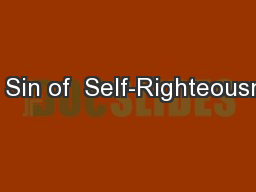 The Sin of  Self-Righteousness