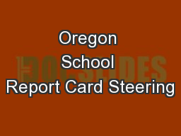 Oregon School Report Card Steering