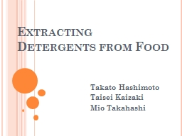 Extracting Detergents from Food