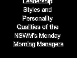 Leadership Styles and Personality Qualities of the NSWM's Monday Morning Managers