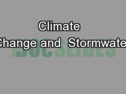 Climate  Change and  Stormwater