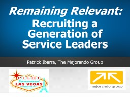 Remaining Relevant:  Recruiting a Generation of