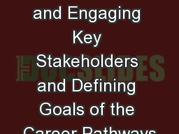 Chapter 1:  Identifying and Engaging Key Stakeholders and Defining Goals of the Career Pathways