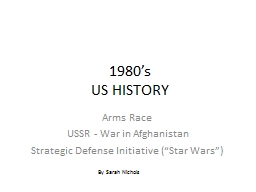 1980's US HISTORY  Arms Race