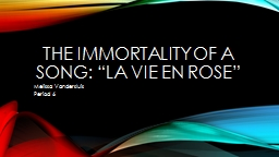 "The Immortality of a song: ""La vie"