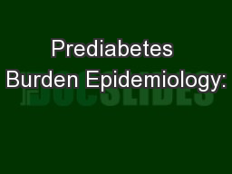 Prediabetes Burden Epidemiology: