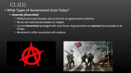 C1.2(1) What Types of Government Exist Today?