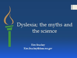 Dyslexia; the myths and the science