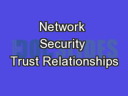 Network Security Trust Relationships