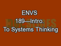 ENVS 189—Intro. To Systems Thinking